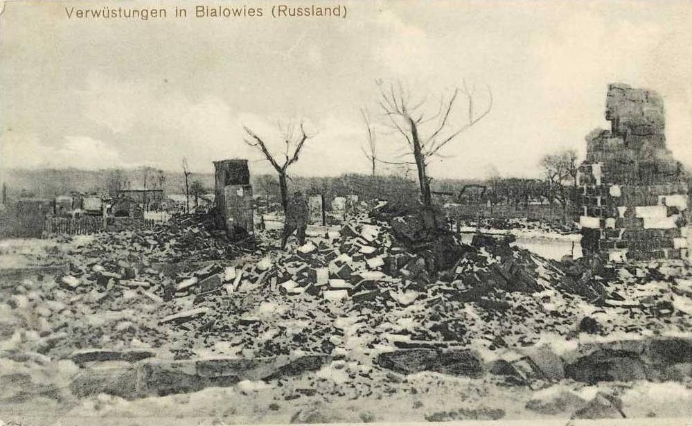 Lata 1914-1918 Zniszczenia I wojny swiatowej w Bialowiezy